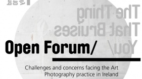 Talk 18: Open Forum. Challenges and concerns facing the Art Photography practice in Ireland